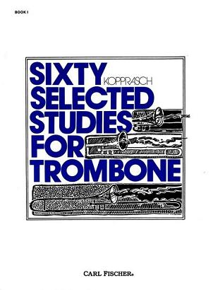 60 Selected Studies for Trombone Book I
