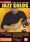 Mel Bay: Learn to Play Your Own Jazz Solos DVD