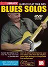 Mel Bay: Learn to Play Your Own Blues Solos DVD